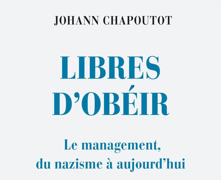 Radio Silure n°1 – Présentation de Libres d'obéir: le management, du nazisme à aujourd'hui de Johann Chapoutot